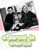 A Parent In America